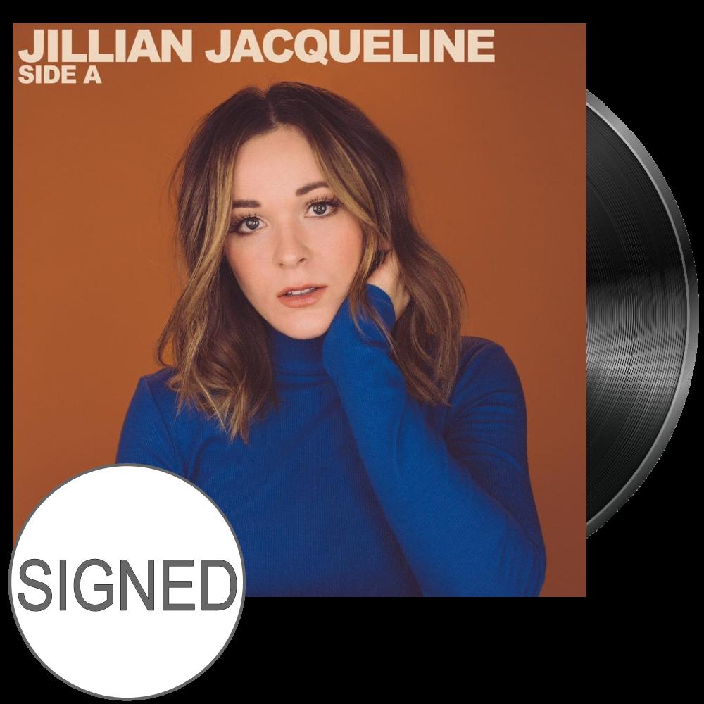 Jillian Jacqueline SIGNED Vinyl- Side A