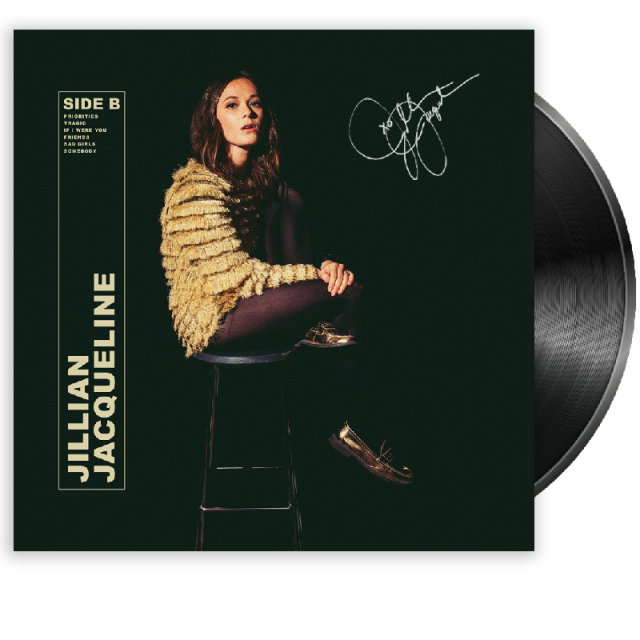 Jillian Jacqueline SIGNED and PERSONALIZED Vinyl- Side B- PRESALE